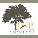 life rearranged